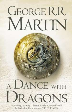 A Dance with Dragons: A Song of Ice and Fire 5 de George R. R. Martin