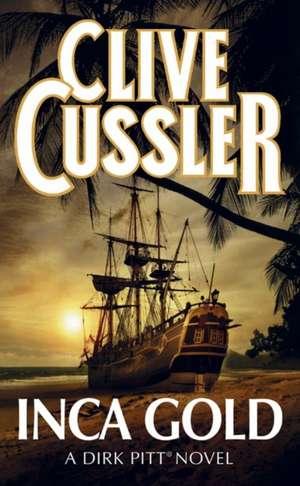 Inca Gold de Clive Cussler