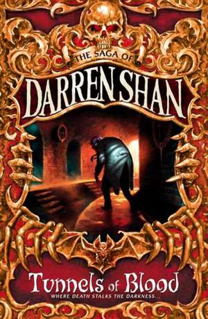 Tunnels of Blood de Darren Shan