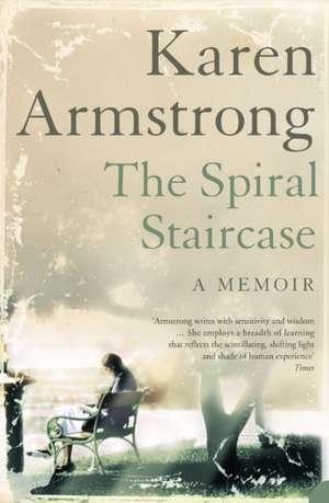 The Spiral Staircase de Karen Armstrong