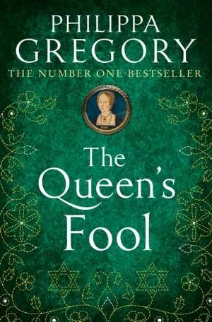 The Queen's Fool de Philippa Gregory