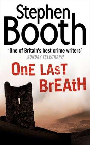 One Last Breath de Stephen Booth