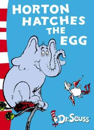Horton Hatches the Egg de Dr. Seuss