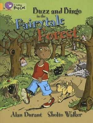 Buzz and Bingo in the Fairytale Forest de Alan Durant