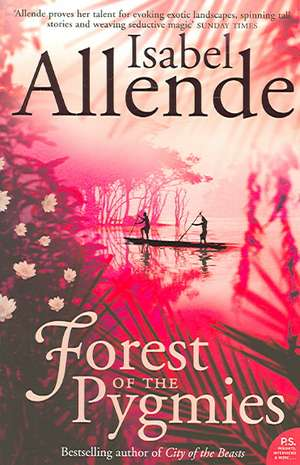 Forest of the Pygmies de Isabel Allende