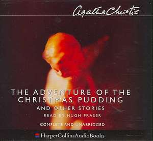 The Adventure of the Christmas Pudding and Other Stories. 6 CDs de Agatha Christie