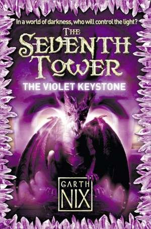 Nix, G: The Violet Keystone