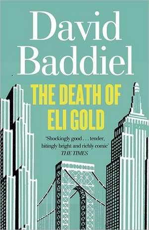 The Death of Eli Gold de David Baddiel