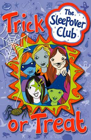 cartea trick or treat the sleepover club jane hunter