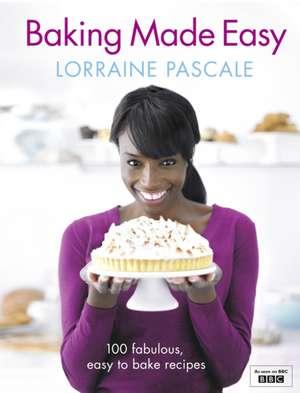 Pascale, L: Baking Made Easy de Lorraine Pascale