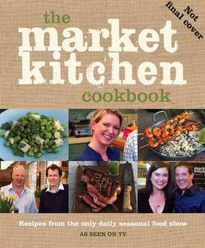 The Market Kitchen Cookbook de Rachel Allen
