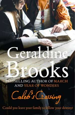Caleb's Crossing de Geraldine Brooks