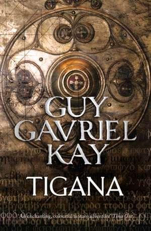 Tigana de Guy Gavriel Kay
