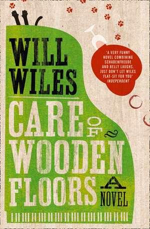 Care of Wooden Floors de Will Wiles