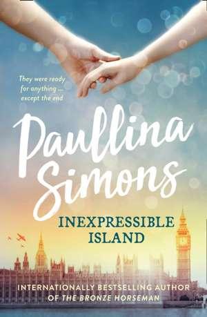 Inexpressible Island de Paullina Simons
