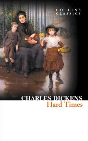Dickens, C: Hard Times de Charles Dickens