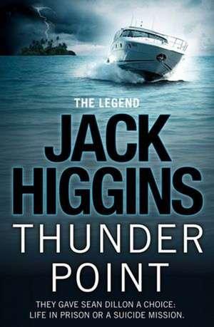 Thunder Point de Jack Higgins