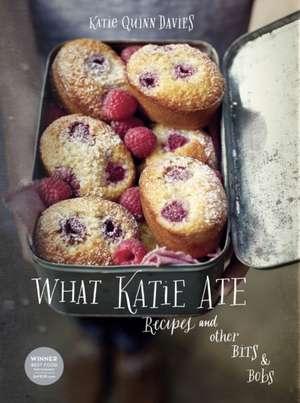 What Katie Ate de Katie Quinn Davies