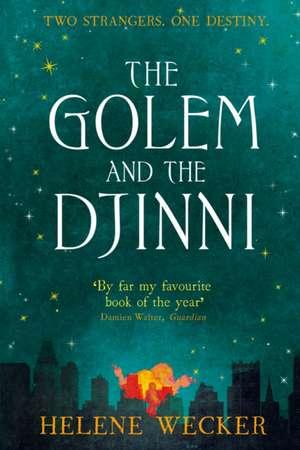 The Golem and the Djinni de Helene Wecker