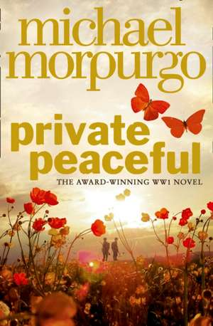 Private Peaceful. Film Tie-In imagine
