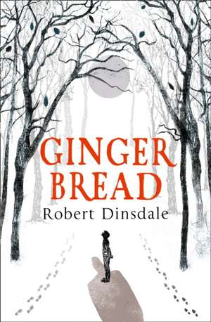 Gingerbread de Robert Dinsdale