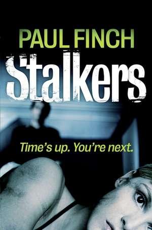 Stalkers de Paul Finch