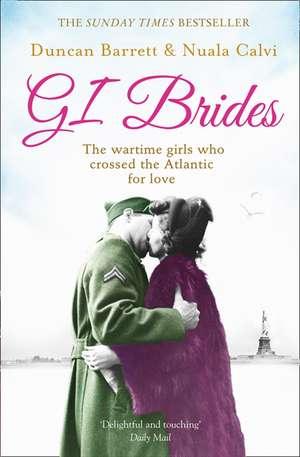 GI Brides de Duncan Barrett