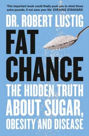Fat Chance de Robert Lustig
