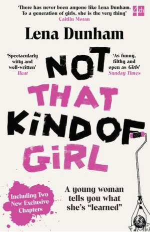 Not That Kind of Girl de Lena Dunham
