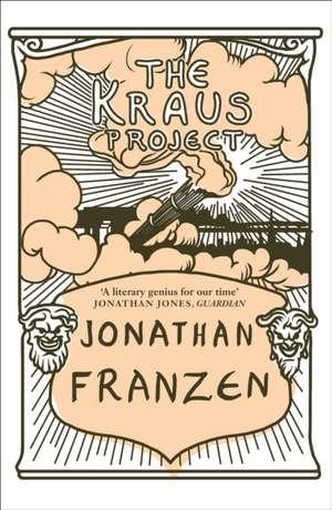 The Kraus Project de Jonathan Franzen
