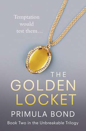 The Golden Locket:  An Irreverent History of the F-Word de Primula Bond