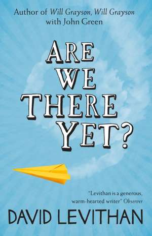 Are We There Yet? de David Levithan