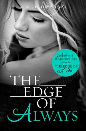 The Edge of Always de J. A. Redmerski