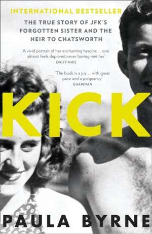 Kick de Paula Byrne