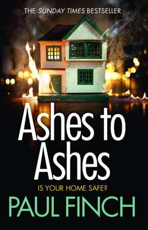 Ashes to Ashes de Paul Finch