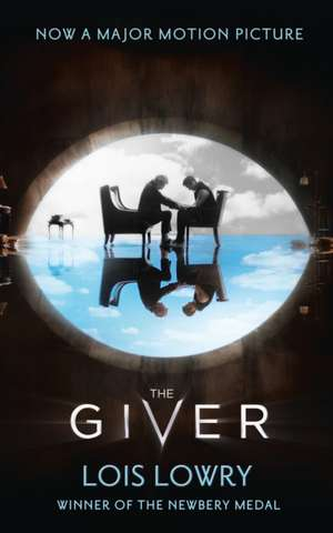 The Giver. Film Tie-In de Lois Lowry