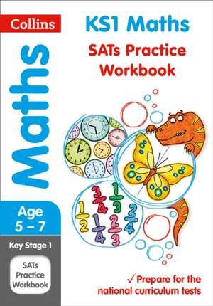 Collins Ks1 Revision and Practice - New 2014 Curriculum Edition -- Ks1 Maths:  Practice Workbook de  Collins KS1