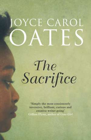The Sacrifice de Joyce Carol Oates