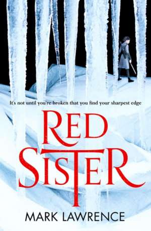 Lawrence, M: Red Sister