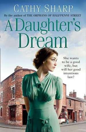 A Daughter's Dream de Cathy Sharp