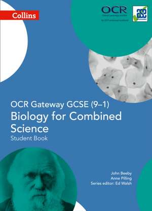 OCR Gateway GCSE Biology for Combined Science 9-1 Student Book