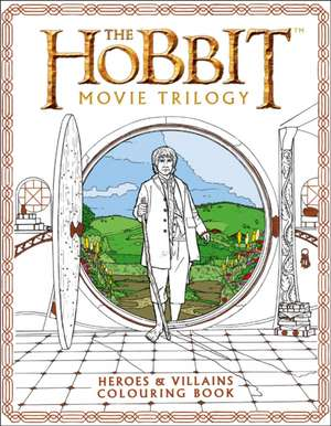 The Hobbit Movie Trilogy Colouring Book de Nicolette Caven