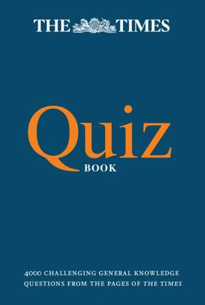 The Times Quiz Book de  The Times Mind Games