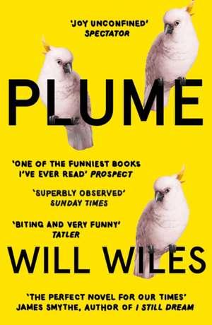 Plume de Will Wiles