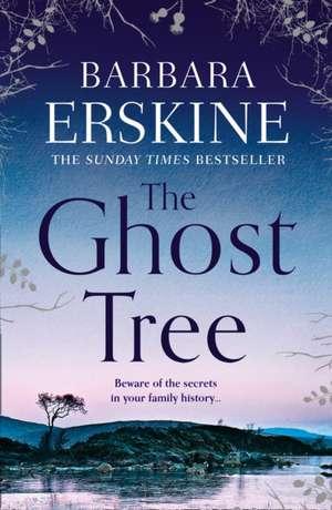 Ghost Tree de Barbara Erskine
