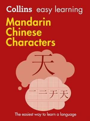 Easy Learning Mandarin Chinese Characters de  Collins Dictionaries