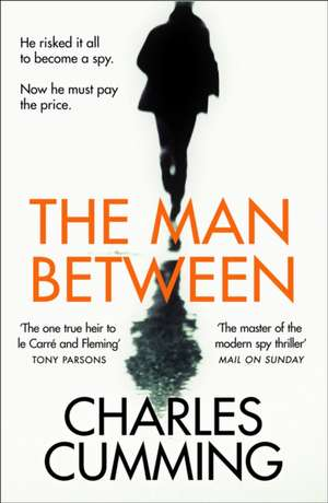 Cumming, C: Man Between de Charles Cumming