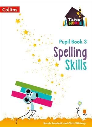 Spelling Skills Pupil Book 3 de Sarah Snashall