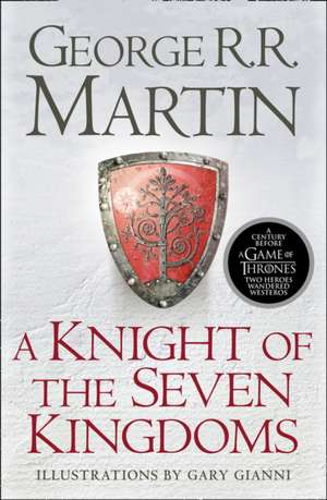A Knight of the Seven Kingdoms de George R. R. Martin