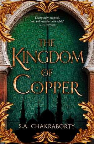 The Kingdom of Copper de S. A. Chakraborty